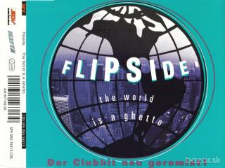 Flipside – The World Is A Ghetto