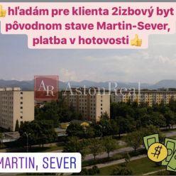Kúpa:Hľadám pre klienta 2izbový byt v pôvodom stave Martin-Sever