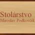 Miroslav Podkovčík - Stolárstvo