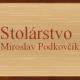 Miroslav Podkovčík - Stolárstvo, IČO: 40908828
